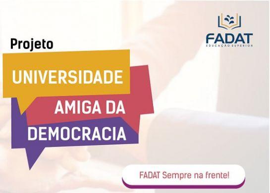 """A FADAT adere ao Projeto do TRE-Ce """"Universidade Amiga da Democracia"""""""
